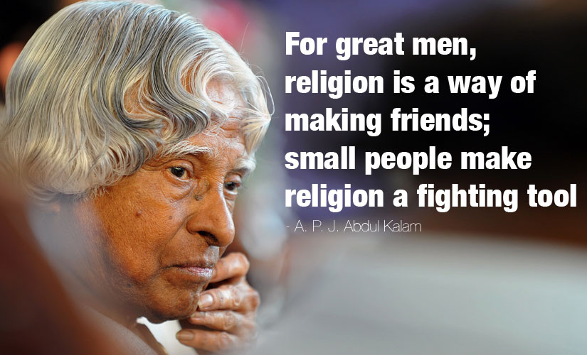 Rip Dr Apj Abdul Kalam Memorable Quotes That Show Why Kalam Will Always Be An Inspiration